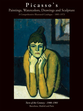 PICASSO's Paintings...The Turn of the Century (1900-1901). Picasso Project, Hershel Chipp.