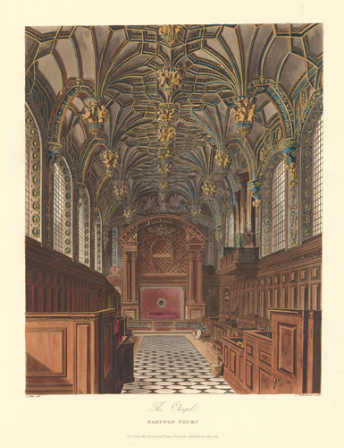 The Chapel, Hampton Court. The History of the Royal Residences. W. H. Pyne, Pyne.