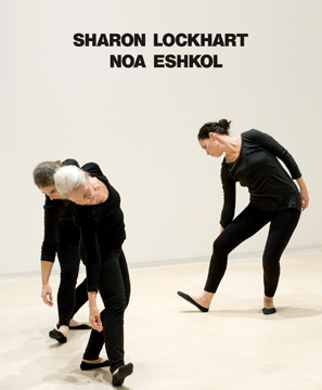 SHARON LOCKHART. Noa Eshkol. Stephanie Barron, Jerusalem. The Israel Museum, Los Angeles. LACMA, New York. The Jewish Museum, Tel Aviv. Center for Contemporary Art.