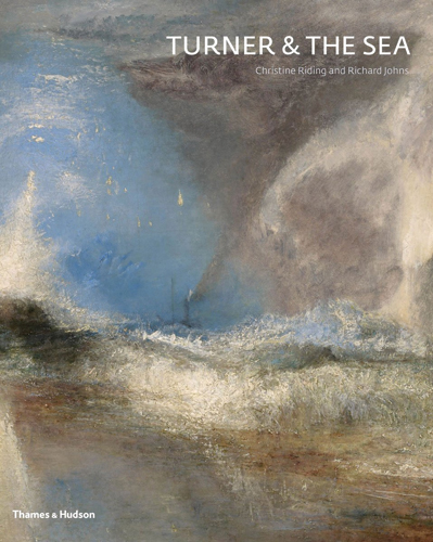 TURNER and the Sea. Christine Riding, London. National Maritime Museum, Peabody. Peabody Essex Museum.