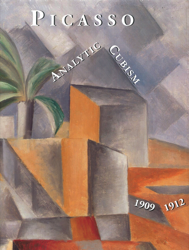 PICASSO'S Paintings...Analytic Cubism, 1909-1912. Picasso Project, Herschel Chipp.