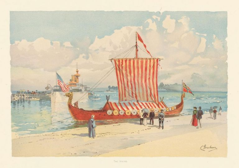 The Viking Ship. The World's Fair in Water Colors. Charles S. Graham.