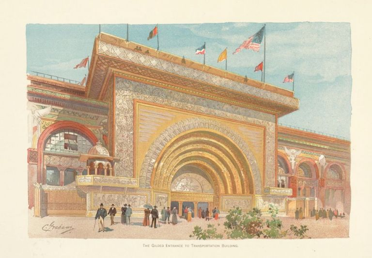 The Gilded Entance to Transportation Building. The World's Fair in Water Colors. Charles S. Graham.