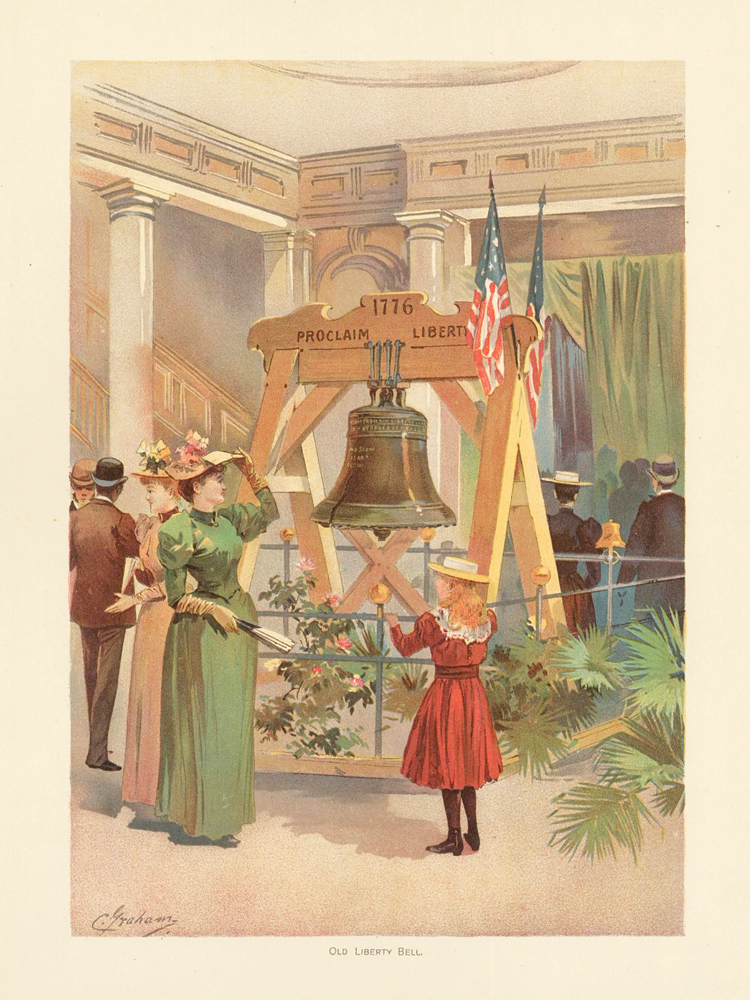 Old Liberty Bell. The World's Fair in Water Colors. Charles S. Graham.