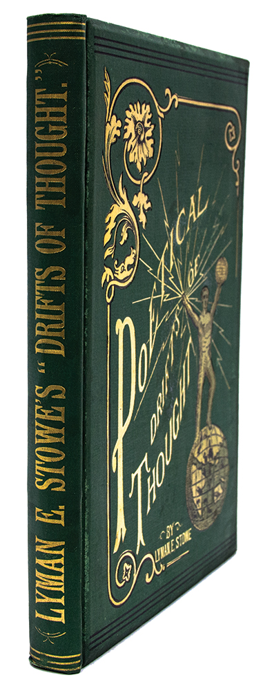 Poetical Drifts of Thought; Treating upon the Mistakes of the Church. Lyman STOWE.