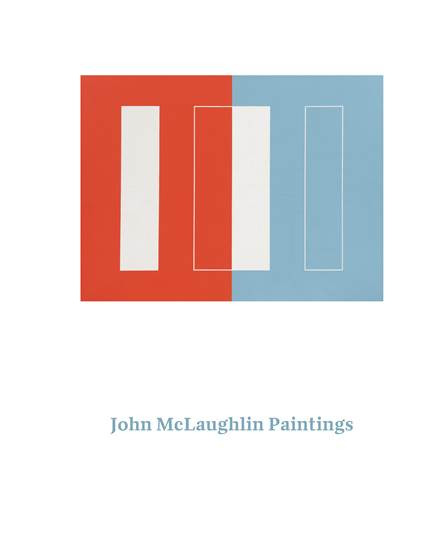JOHN MCLAUGHLIN: Paintings. Total Abstraction. Stephanie Barron, Los Angles. County Museum of Art.