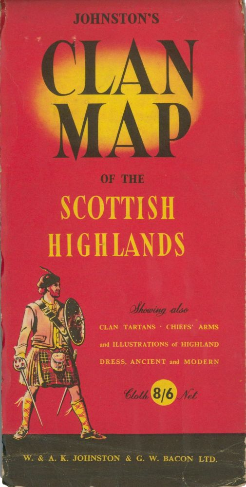 Johnston's Clan Map of the Scottish Highlands. W., A K. Johnston, G W. Bacon Ltd.