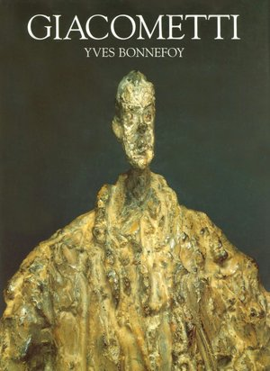 GIACOMETTI: A Biography of His Work. Yves Bonnefoy.