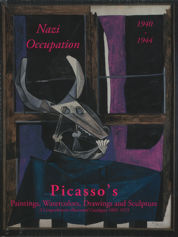 PICASSO'S Paintings...Nazi Occupation ('40-'44). Second Edition. Picasso Project, Herschel Chipp, Wofsy, Mariel Jardines.