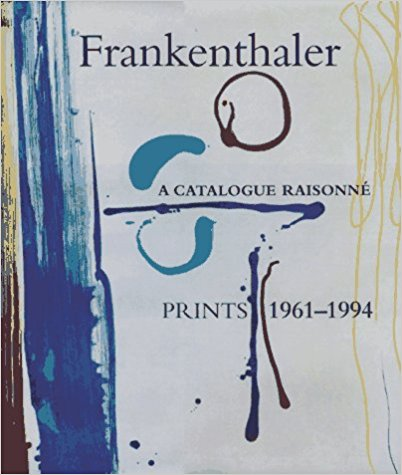 FRANKENTHALER: A Catalogue Raisonné: Prints 1961-1994. Pegram Harrison, Boorsch.