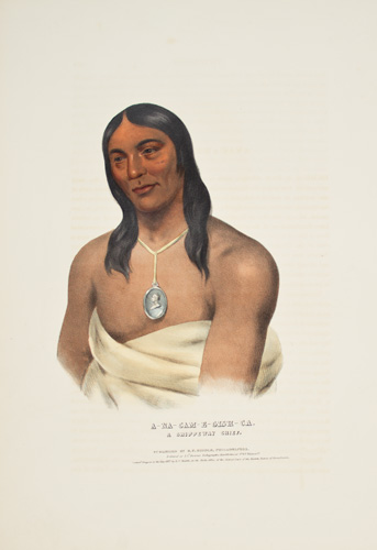 A-NA-CAM-E-GISH-CA. History of the Indian Tribes of North America. Thomas McKenney, James Hall.