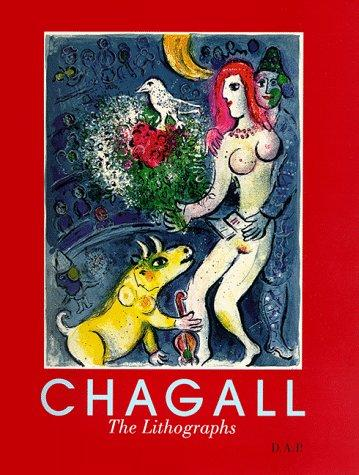 CHAGALL. The Lithographs: A Catalogue Raisonné. Ulrike Gauss, Christofer Conrad, Stuttgart. Staatsgalerie.