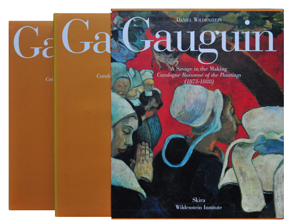 GAUGUIN: A Savage in the Making. Catalogue Raisonne of the Paintings. Daniel Wildenstein, Sylvie Crussard, Martine Heudron.