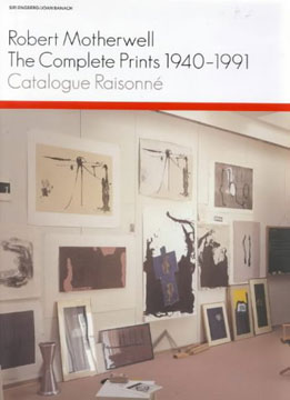 ROBERT MOTHERWELL: The Complete Prints 1940-1991. A Catalogue Raisonné. Siri Engberg, Joan Banach, Joan Banach, Minneapolis. Walker Art Center.