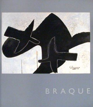 BRAQUE. Tomas Llorens, Isabelle Monod-Fontaine, Jean, Madrid. Museo Thyssen-Bornemisza, Isabelle...