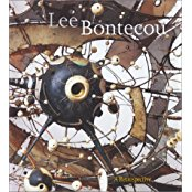 LEE BONTECOU: A Retrospective. Elizabeth A. T. Smith, Ann Philbin, Los Angeles. UCLA Hammer...