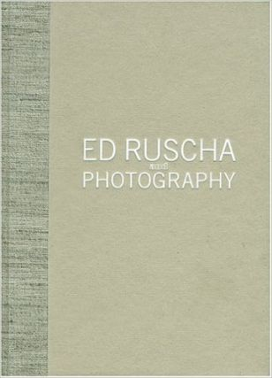 ED RUSCHA and Photography. Sylvia Wolf, New York. Whitney Museum of Art, Adam D. Weinberg