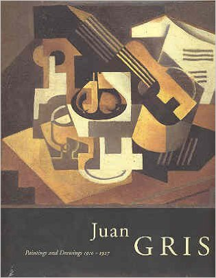 JUAN GRIS: Paintings and Drawings 1910-1927. Paloma Esteban Leal
