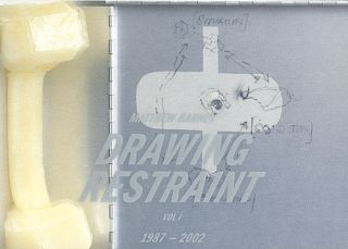 MATTHEW BARNEY: Drawing Restraint. Vol 1 1987-2002