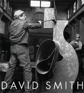 DAVID SMITH: A Centennial. Carmen Gimenez, New York. Guggenheim Museum, London. Tate Modern,...