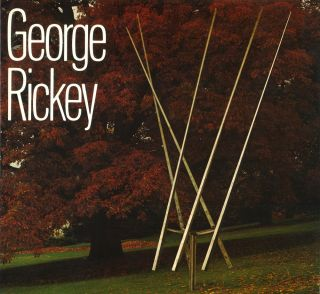 GEORGE RICKEY [SIGNED]. NAN ROSENTHAL