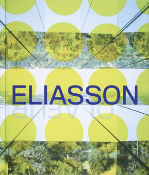 Take Your Time: OLAFUR ELIASSON. Madeleine Grynsztejn, Museum of Modern Art San Francisco, MoMA...
