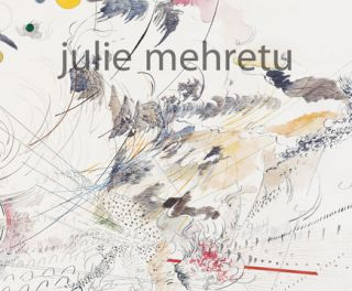 JULIE MEHRETU: Drawings. Catherine De Zecher, Thelma Golden