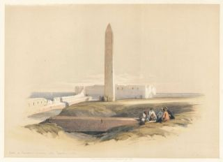 Obelisk at Alexandria, Commonly Called Cleopatra's Needle. Egypt and Nubia. David Roberts.