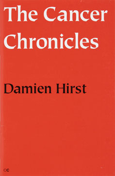 The Cancer Chronicles [SIGNED]. Damien Hirst