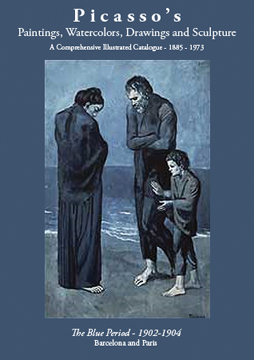 PICASSO'S Paintings...The Blue Period, 1902-1904. Picasso Project, Herschel Chipp