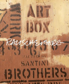 ROBERT RAUSCHENBERG. James Lawrence, John Richardson, New York. Gagosian Gallery