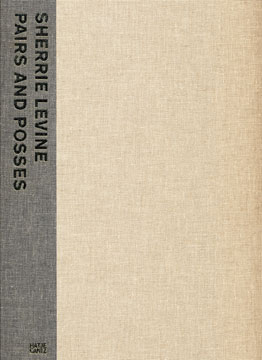 SHERRIE LEVINE: Pairs and Posses