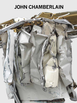 JOHN CHAMBERLAIN: New Sculpture. Thomas Crow, New York. Gagosian Gallery
