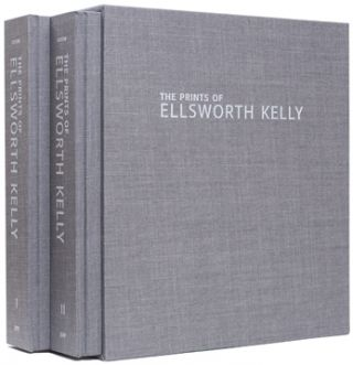 The Prints of ELLSWORTH KELLY: A Catalogue Raisonné. Richard H. Axsom