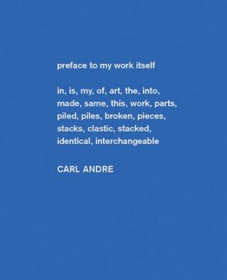 CARL ANDRE: Sculpture as Place, 1958-2010