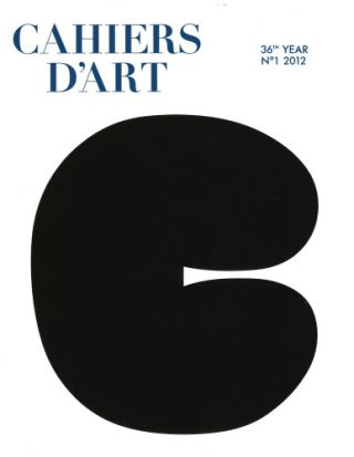 Cahiers d'Art: Issue No.1, 2012. ELLSWORTH KELLY. PARIS. Cahiers d'Art