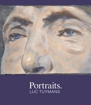 Portraits: LUC TUYMANS. Robert Storr, Houston. The Menil Collection
