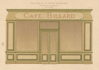 Cafe Billiard. Devantures de Magazins. H. Gruz