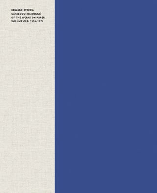 EDWARD RUSCHA: Catalogue Raisonné of the Works on Paper, Volume 1: 1956-1976. Lisa Turvey