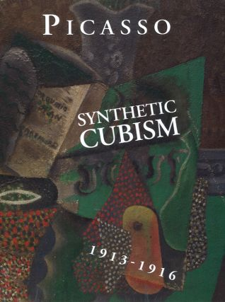 PICASSO'S Paintings...Synthetic Cubism, 1913-1916. Picasso Project, Herschel Chipp