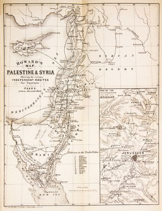 Howard's Guide to Jerusalem and vicinity. With map of Palestine. Alexander HOWARD