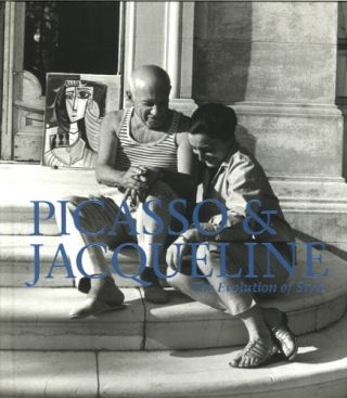 PICASSO and Jacqueline: The Evolution of Style. Jonathan Fineberg, New York. Pace Gallery