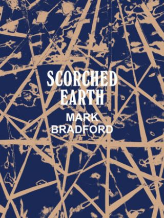 MARK BRADFORD: Scorched Earth. Connie Bulter, Los Angeles. Hammer Museum.