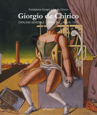 GIORGIO DE CHIRICO: Catalogo Generale. Opere dal 1910 al 1975. Catalogue of Works 1910-1975. Volume 2/2015. Fabio Benzi.