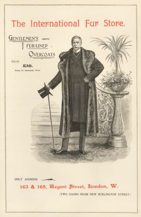 The International Fur Store: Gentlemen's Fur-Lined Overcoats. English School
