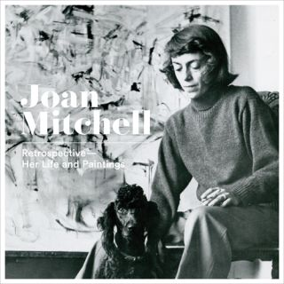 JOAN MITCHELL: Retrospective. Her Life and Paintings. Yilmaz Dziewior, Bregenz. Kunsthaus Bregenz