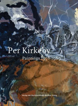PER KIRKEBY: Paintings 1978-1989. Catalogue Raisonné, Volume II. Ane Hejlskov Larsen.
