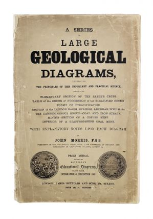 A series of large geological diagrams, illustrating the principles of this important and practical science ... With explanatory notes upon each diagram.