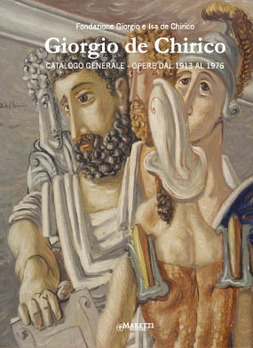 GIORGIO DE CHIRICO: Catalogo Generale. Opere dal 1913 al 1976. Catalogue of Works 1913-1976....