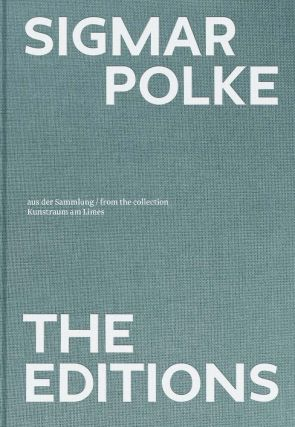 SIGMAR POLKE: The Editions. Julia Rust
